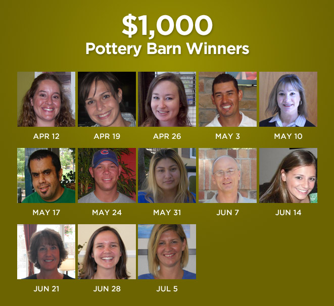 $1,000 weekly Pottery Barn giveaway winners.