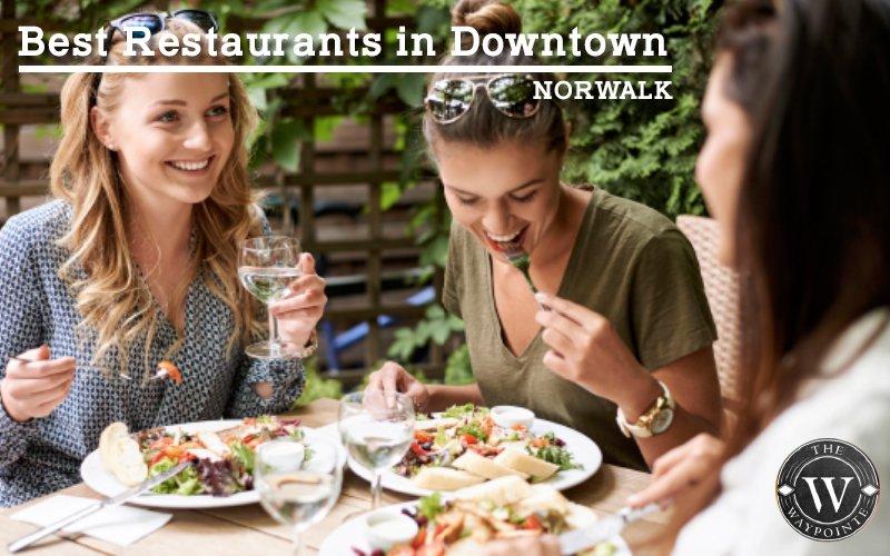 Best Restaurants In Downtown Norwalk